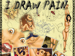 I draw pain